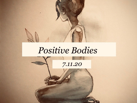 Lockdown Edition: Positive Bodies (Day 3)