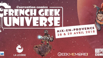 FRENCH GEEK UNIVERSE le 28 et 29 avril