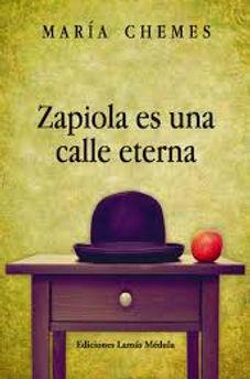 Zapiola es una calle eterna - María Chemes