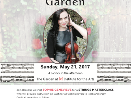 Bach in the Garden ~ May 21st 2017