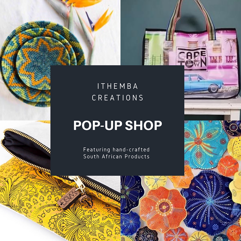 Pop-up Shop with Ithemba Creations
