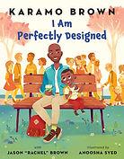 i am perfectly designed.jpg