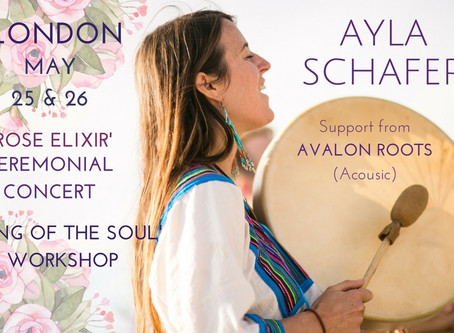 LONDON - 'Rose Elixir Ceremonial Concert' and 'Song of the Soul' Workshop (Feat. Ava