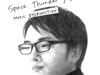 [Release INFO] MUSIC DYSFUNCTION - Space Thunder X