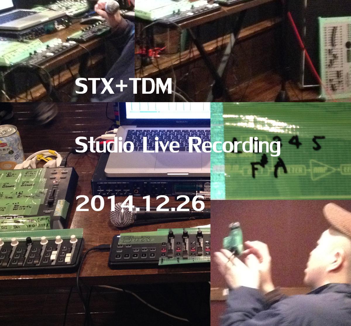 STX + TDM Studio Live Recording 201