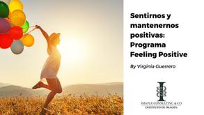 Sentirnos y mantenernos positivas: Programa Feeling Positive