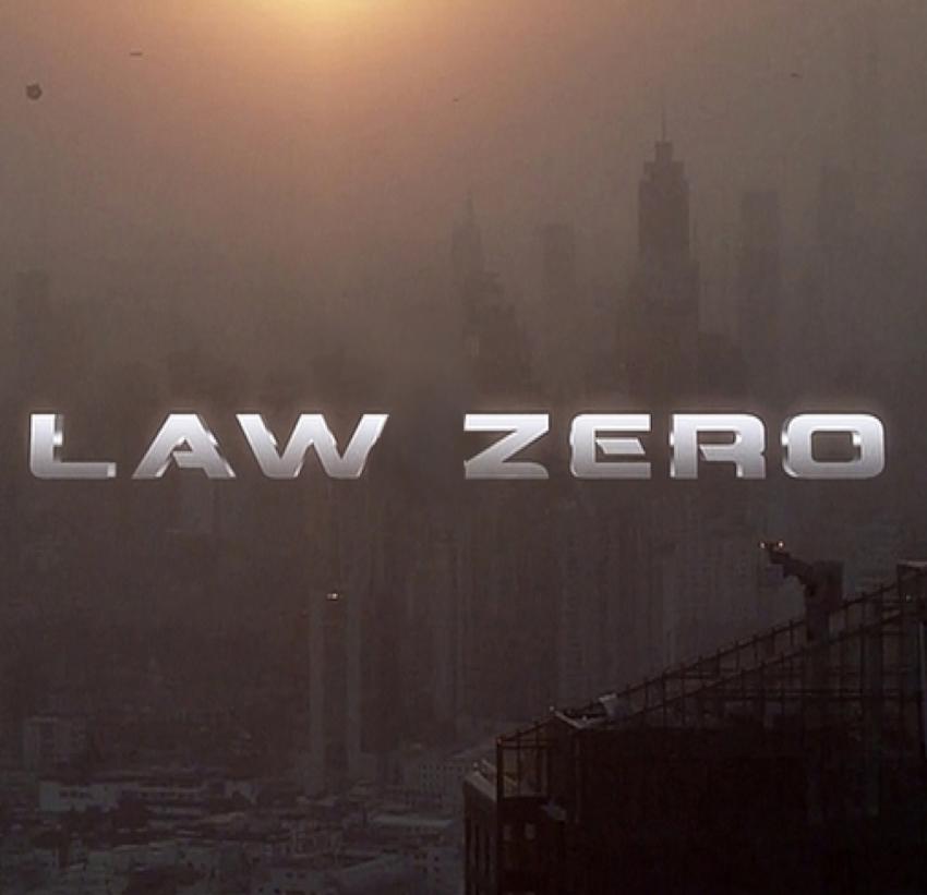 LAW ZERO