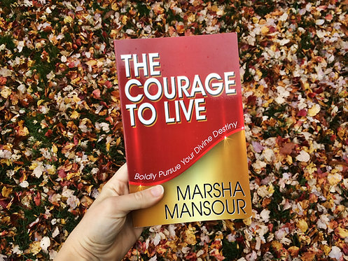 The Courage To Live