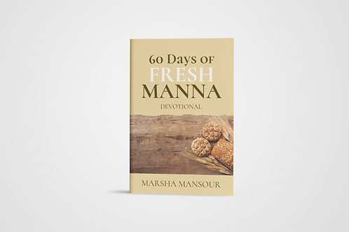 60 Days of Fresh Manna