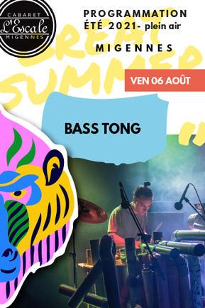 BASS TONG [Techno acoustique]