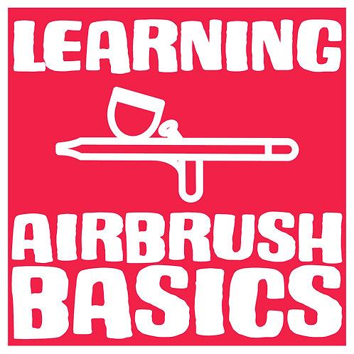 Airbrush 101 - Learning Airbrush Basics