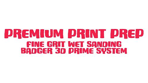 Premium Print Prep