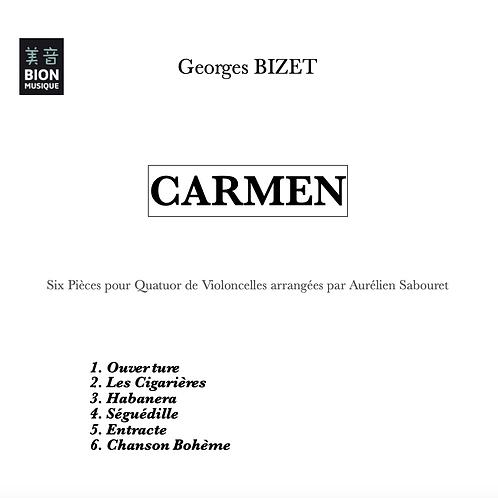 BIZET - CARMEN - Six Pièces arrangées pour Quatuor de Violoncelles