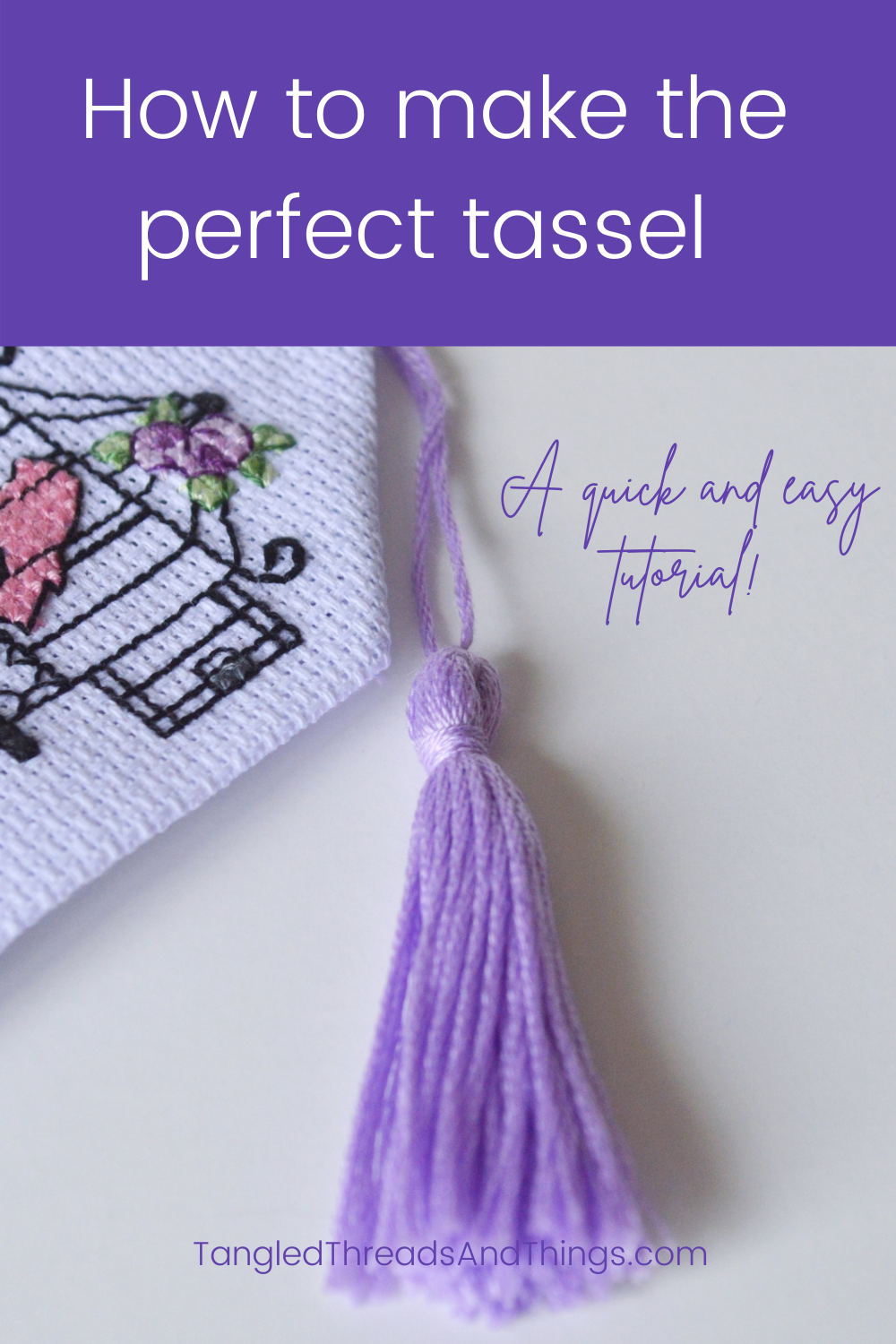 """On a purple background, white text says """"How to make the perfect tassel"""". Below the purple box is an image of a purple tassel tied to a bookmark."""
