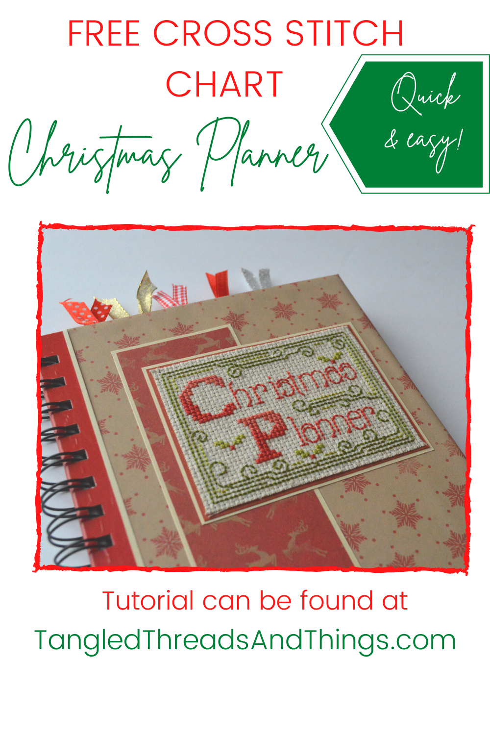 "In red text, ""Free Cross Stitch Chart"" is written on white. Below, in green, are the words ""Christmas Planner"". Below the text is an image of a cross stitch Christmas planner."