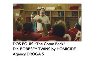 "Dos Equis ""The Comeback"""