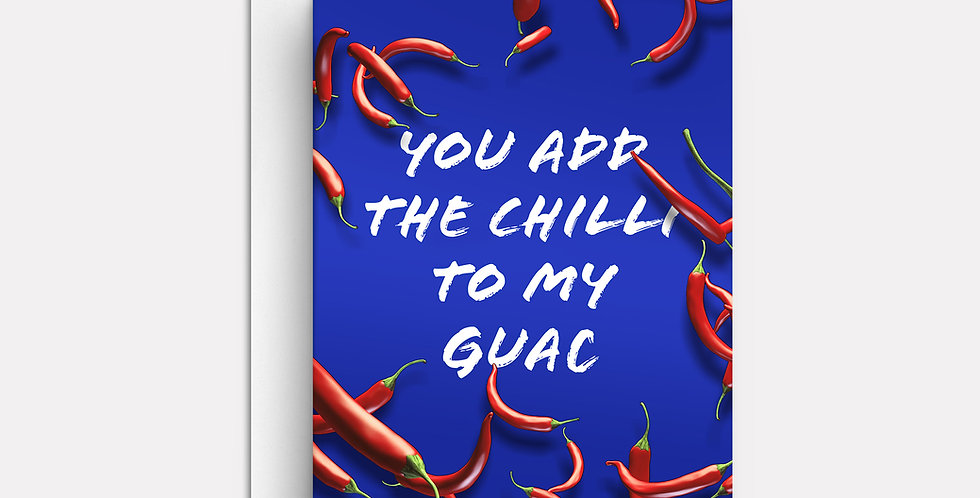 You Add The Chilli