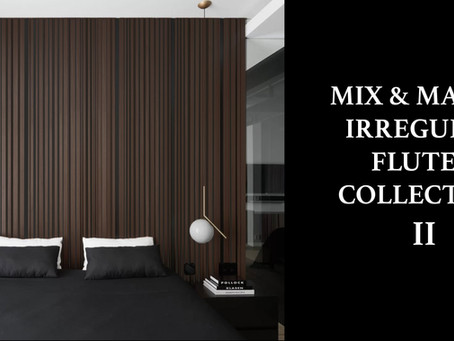 OUR NEW FLUTED PANEL COLLECTION II IS HERE!