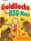 Goldilocks and the Big Mess by Smriti Prasadam-Halls and Andy Rowland