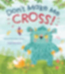 Don't Make Me Cross by Smriti Prasadam-Halls and Angie Rozelaar