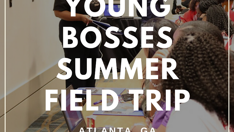 Young Bosses Summer Field Trip