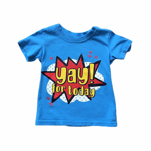 George 9-12 months 'Yay for today' T-shirt