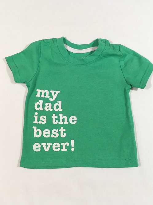 Primark 3-6 months 'My Dad Is The Best Ever!' T-shirt