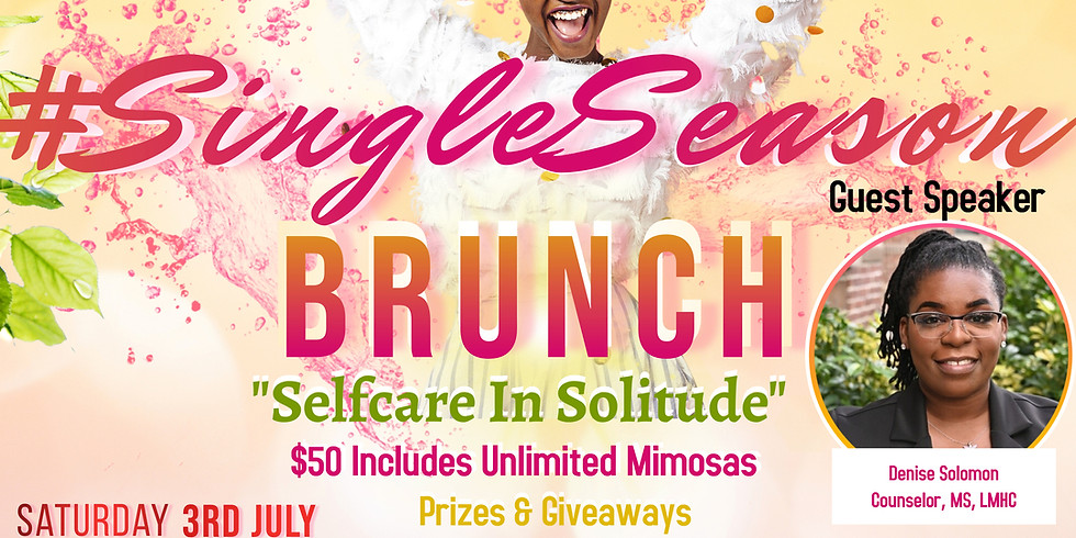 #SingleSeason Brunch: Selfcare in Solitude