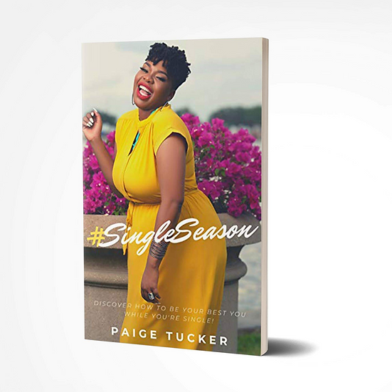 #SingleSeason: Discover How To Be Your Best Your While You're Single!