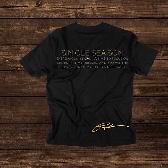 Single Season T-Shirt