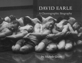 """""""David Earle: A Choreographic Biography"""" by Michele Green"""