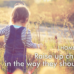 Raise up children in the way they should go