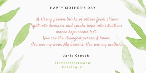A Love Letter to My Mother Mothers Day