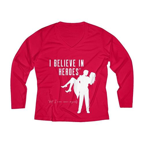 """""""Believe in Heroes but Save Myself"""" long sleeve shirt (black, various)"""