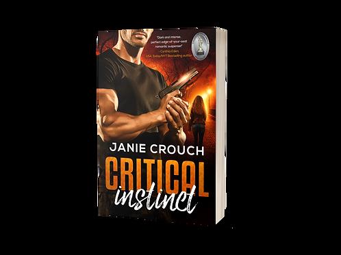 CRITICAL INSTINCT (Instinct Series Book 2) - signed copy