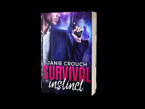 SURVIVAL INSTINCT (Instinct Series Book 3) - signed copy