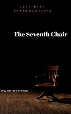 The 7th chair final
