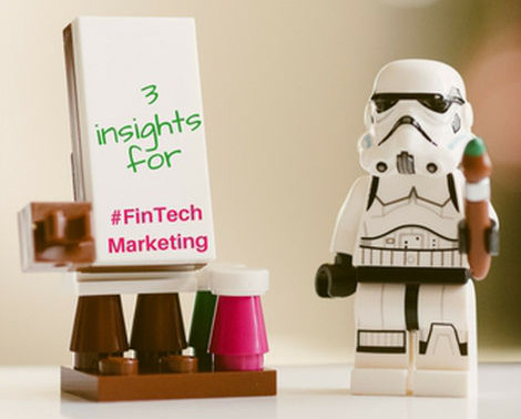 3 ways FinTechs are missing the mark, with marketing.