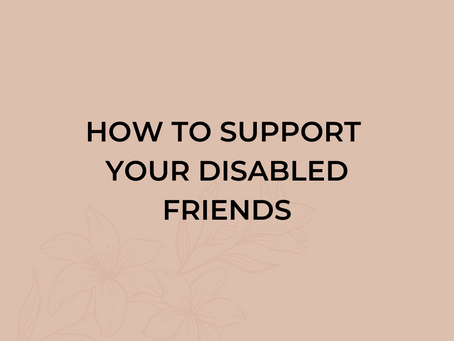How to Support Your Disabled Friends