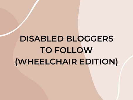 Disabled Bloggers You Should Follow: Wheelchair Edition