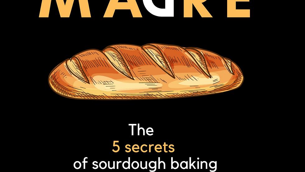 Madre the 5 secrets of sourdough baking