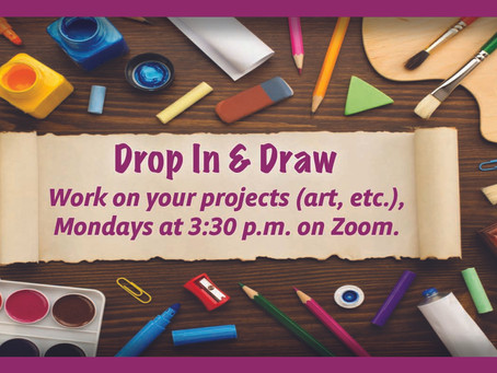 New Virtual Activity - Monday Drop In & Draw!