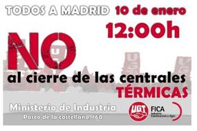 Todos a Madrid el 10 de enero, no al cierre de las Centrales Térmicas