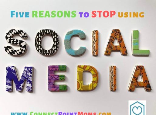 Five Reasons to Stop Using Social Media