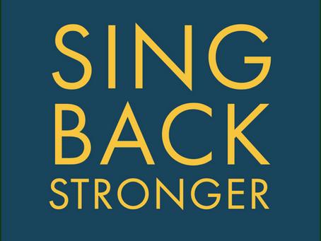 Sing Back Stronger!