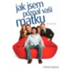 001-Jak_Sem_Poznal_Vaši_Matku.jpg