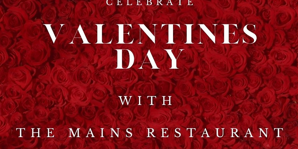 Valentine's Day at the Mains at Peppers  SOLD OUT