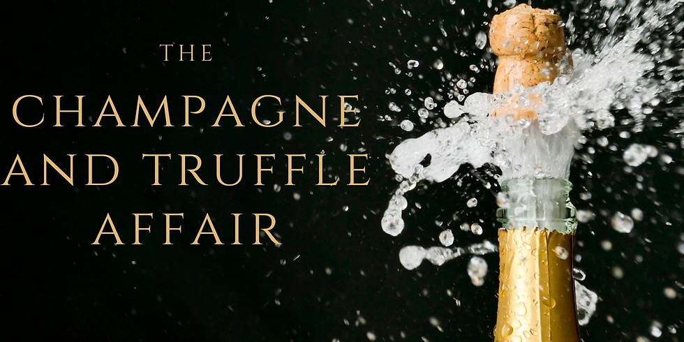 Champagne and Truffle Affair