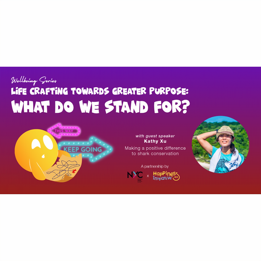 Well-being Series: Life Crafting Towards Greater Purpose - What Do We Stand For?