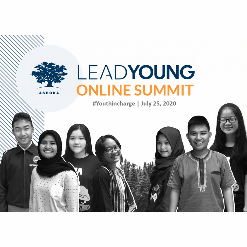 Lead Young Online Summit | #Youthincharge hosted by Ashoka Indonesia